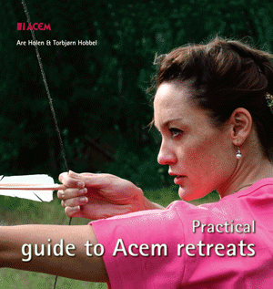 Practical Guide to Acem Retreats